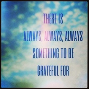 Always something to be grateful for
