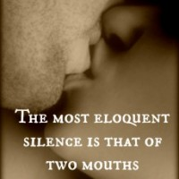 Eloquent silence of a kiss.