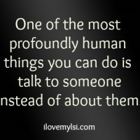 Profoundly human.