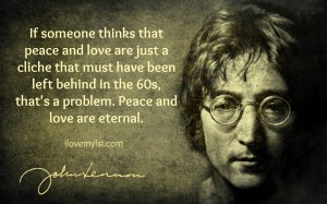 Peace and love are eternal.