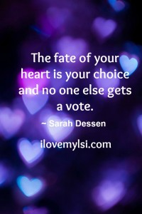 The fate of your heart.