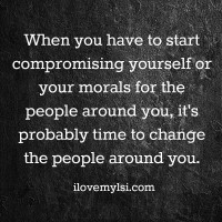 Compromising your morals.