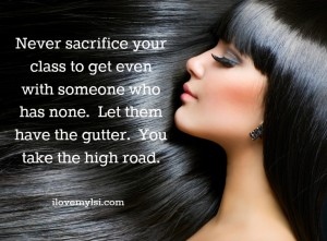 Never sacrifice your class.