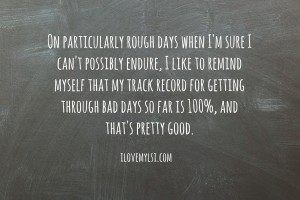 On particularly rough days.