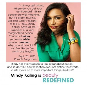 Mindy Kaling tells it like it is.