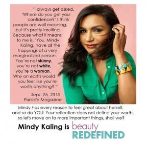 Mindy Kaling tells it like it is.