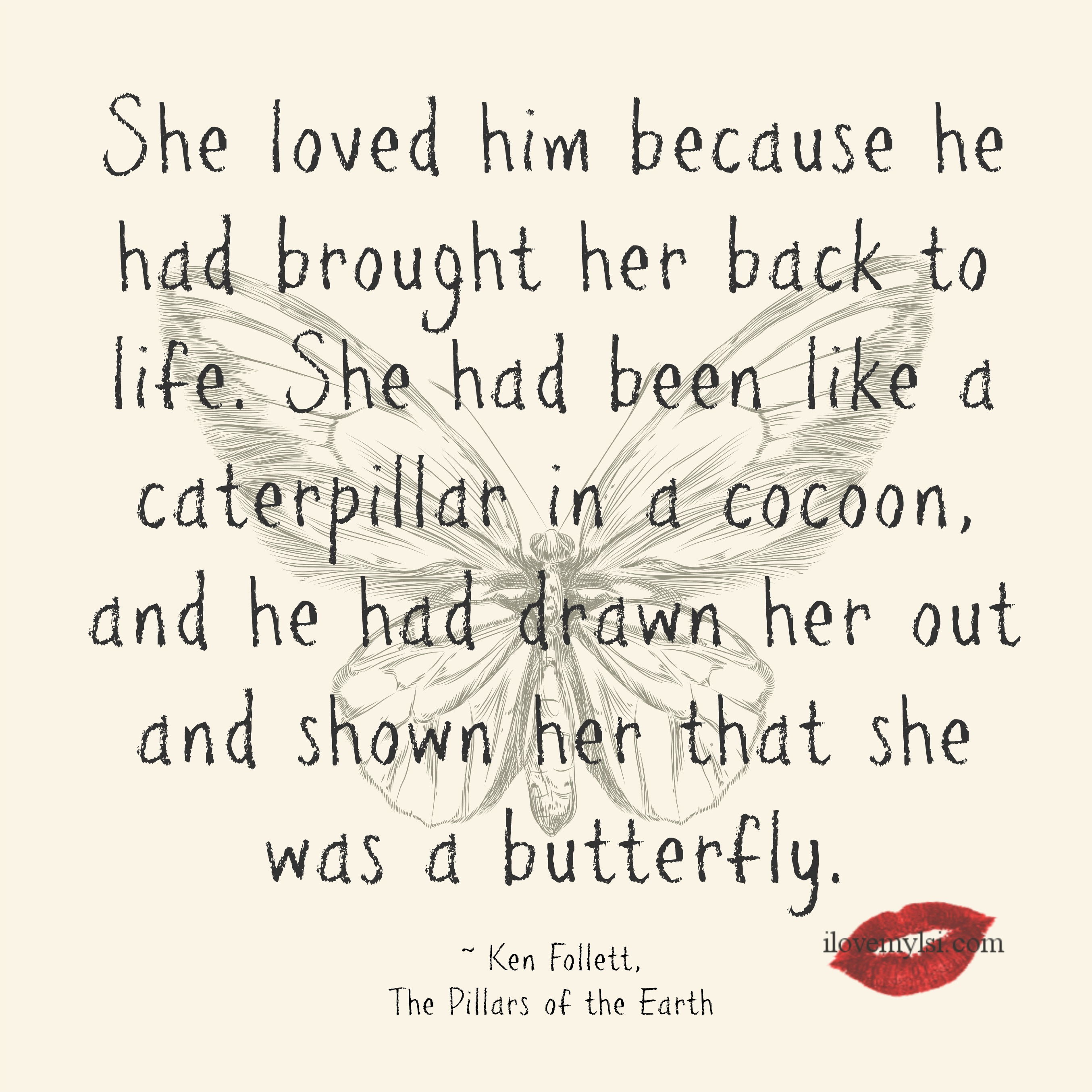 Quote Related To Life She Loved Him Because He Had Brought Her Back To Life I Love My Lsi