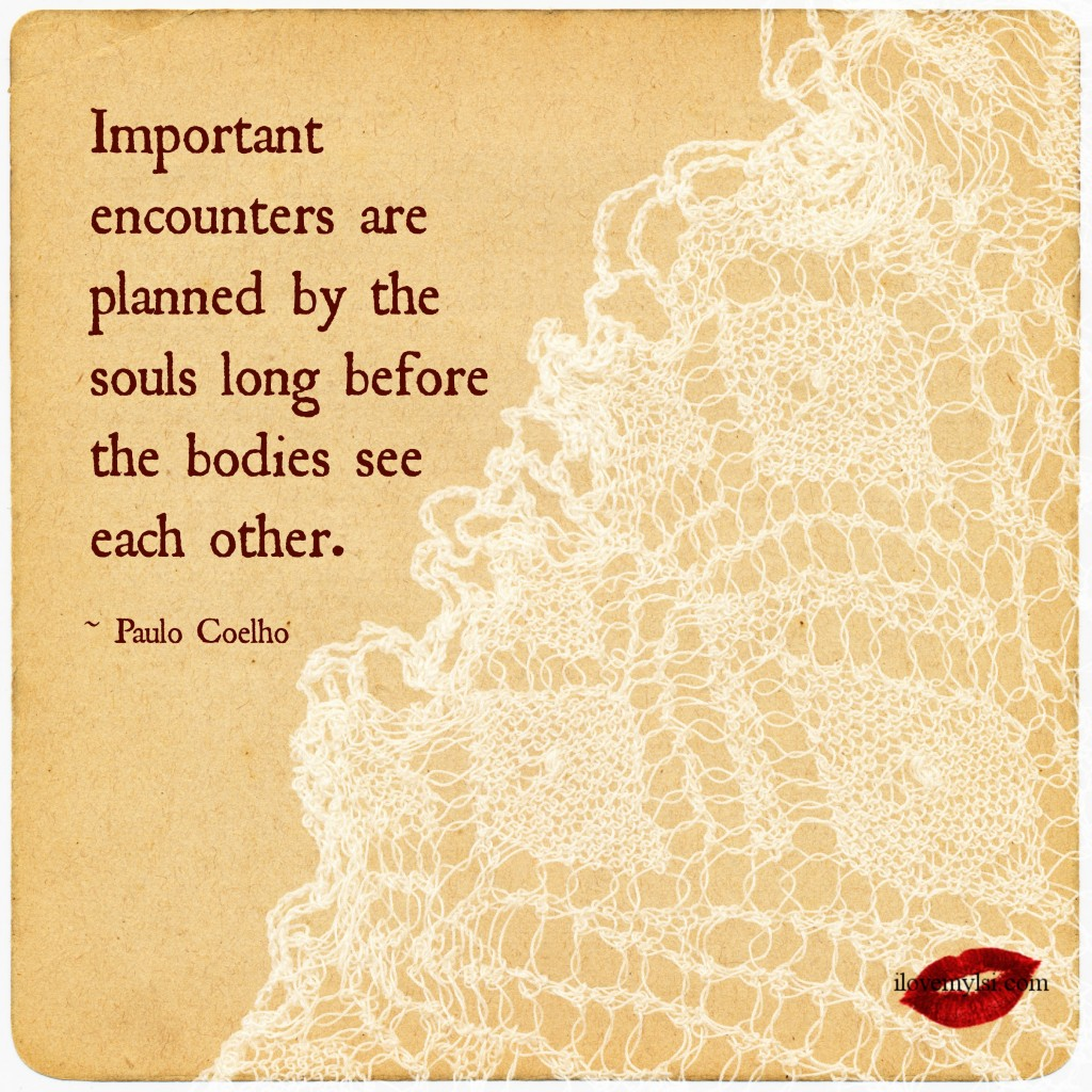 Important encounters are planned by the souls