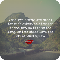 When two hearts are meant for each other.