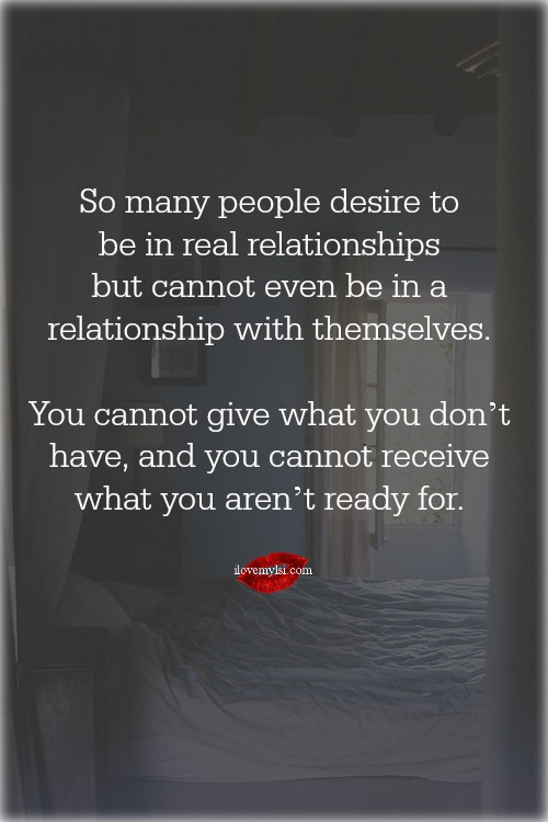 So many people desire to be in a real relationship.