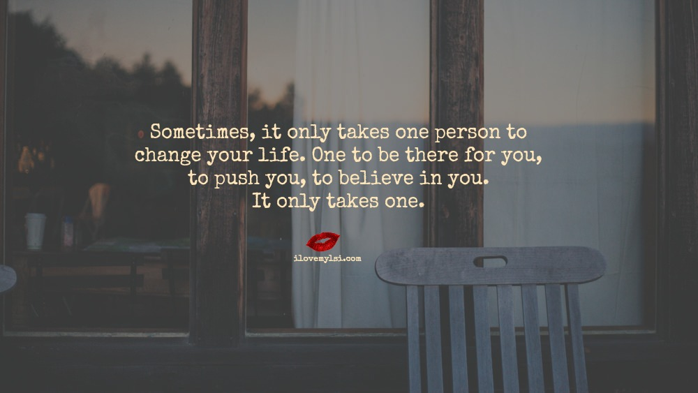 It only takes one person