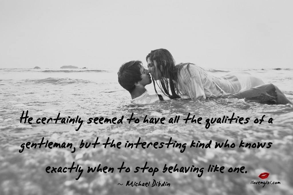 He certainly seemed to have all the qualities of a gentleman