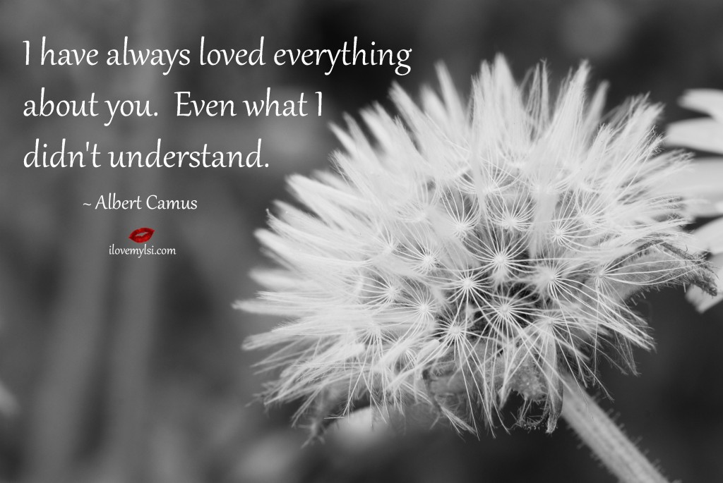 I have always loved everything about you