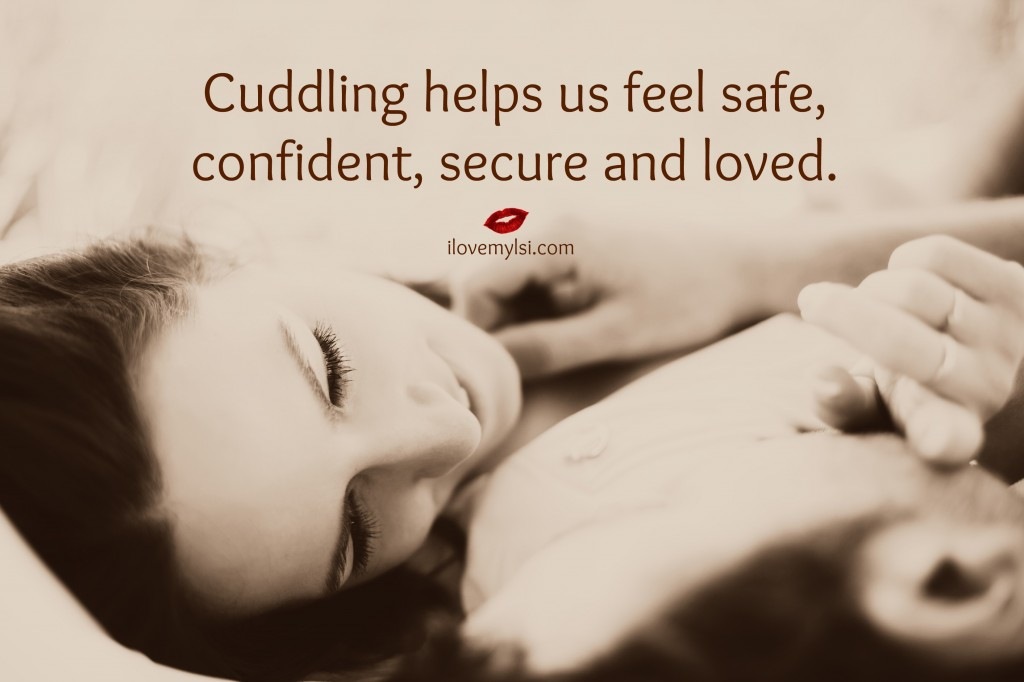 cuddling helps us feel safe
