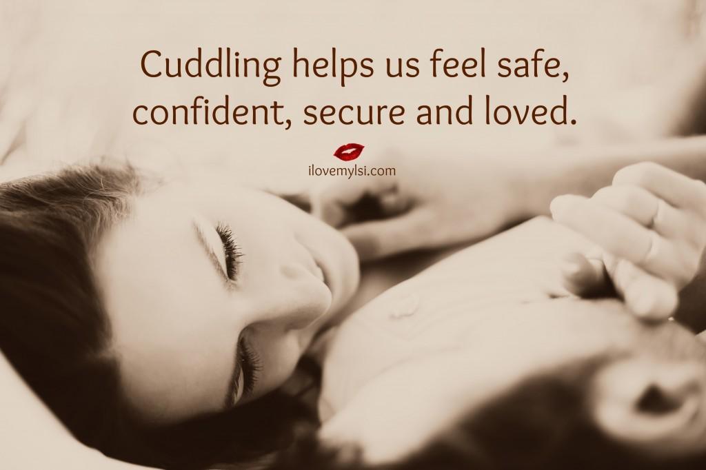 cuddling helps us feel safe