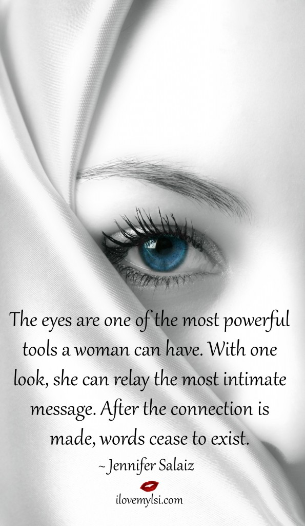 The eyes are one of the most powerful tools