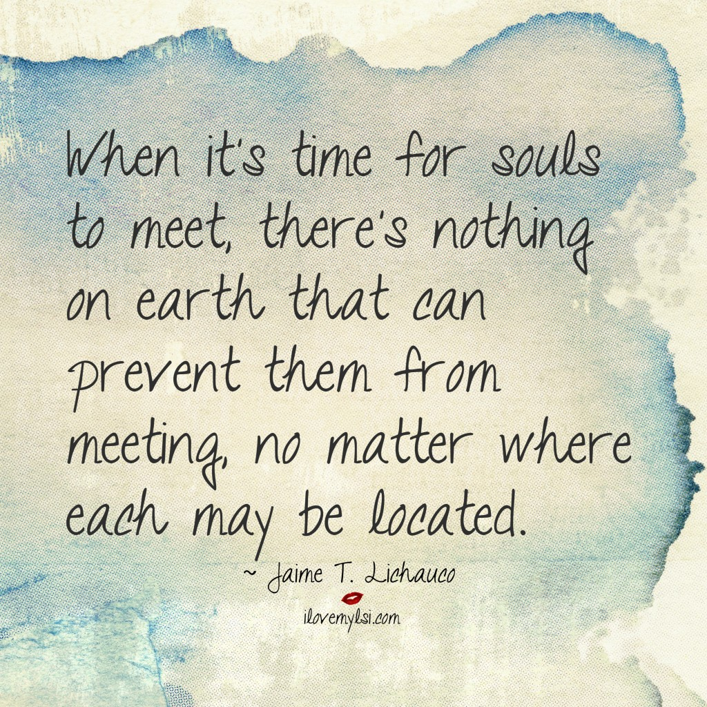 Love Each Other When Two Souls: Time For Souls To Meet