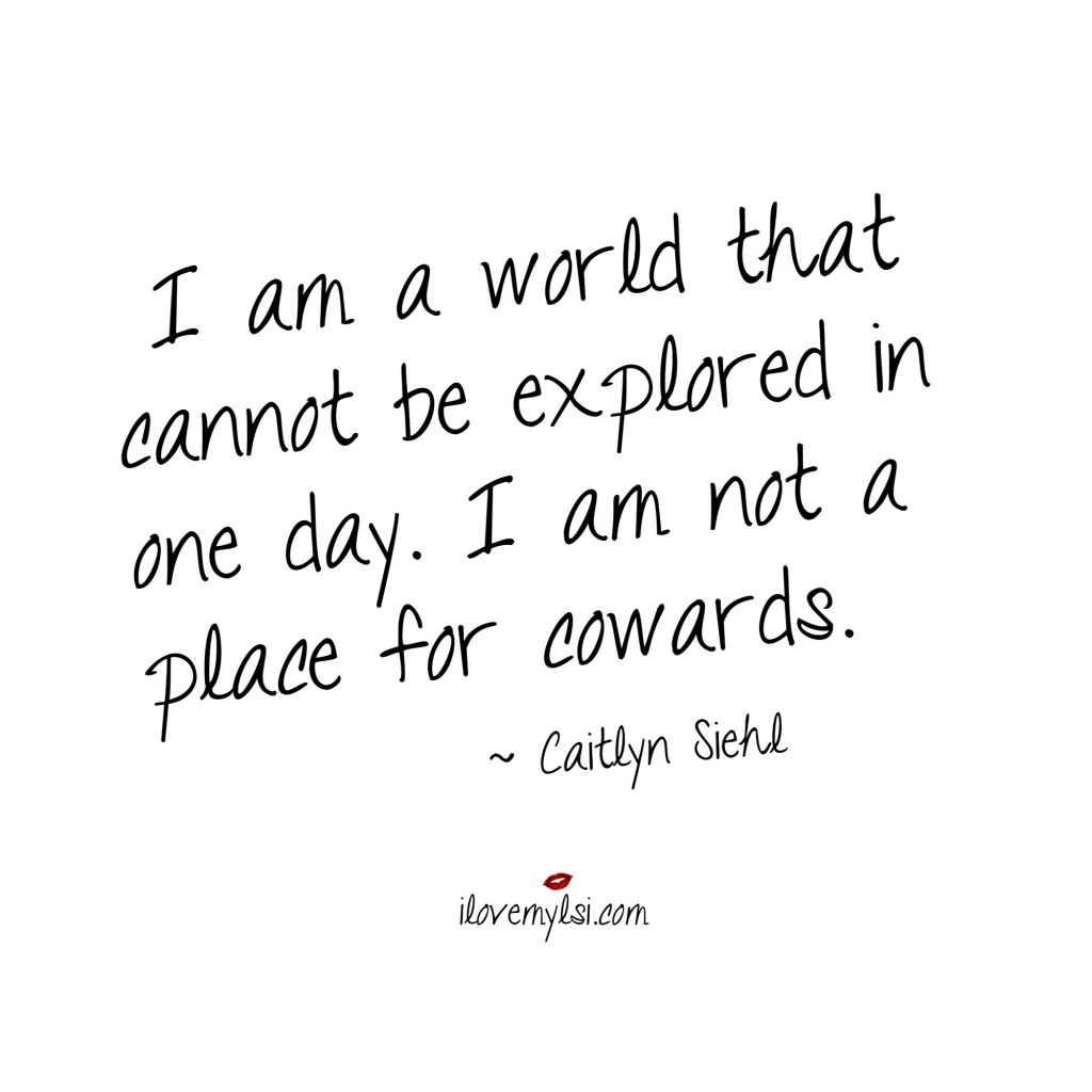 i am not a place for cowards