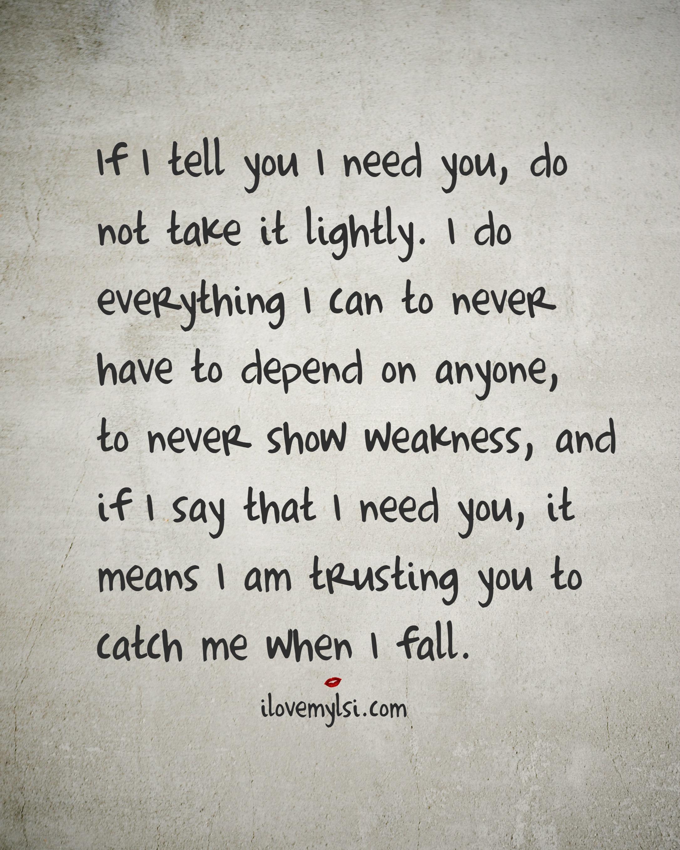 I need you my love I Need