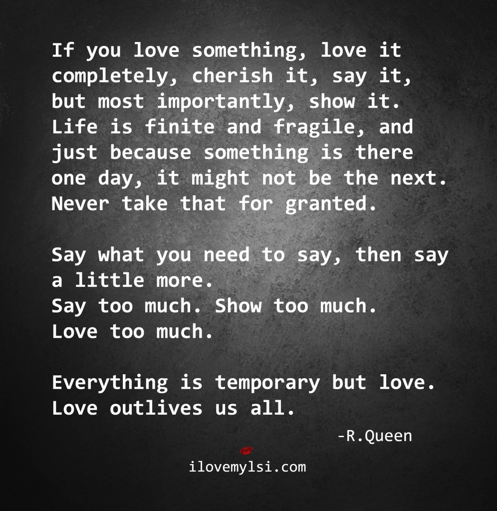 The 25 Most Romantic Love Quotes You Will Ever Read: Everything Is Temporary But Love