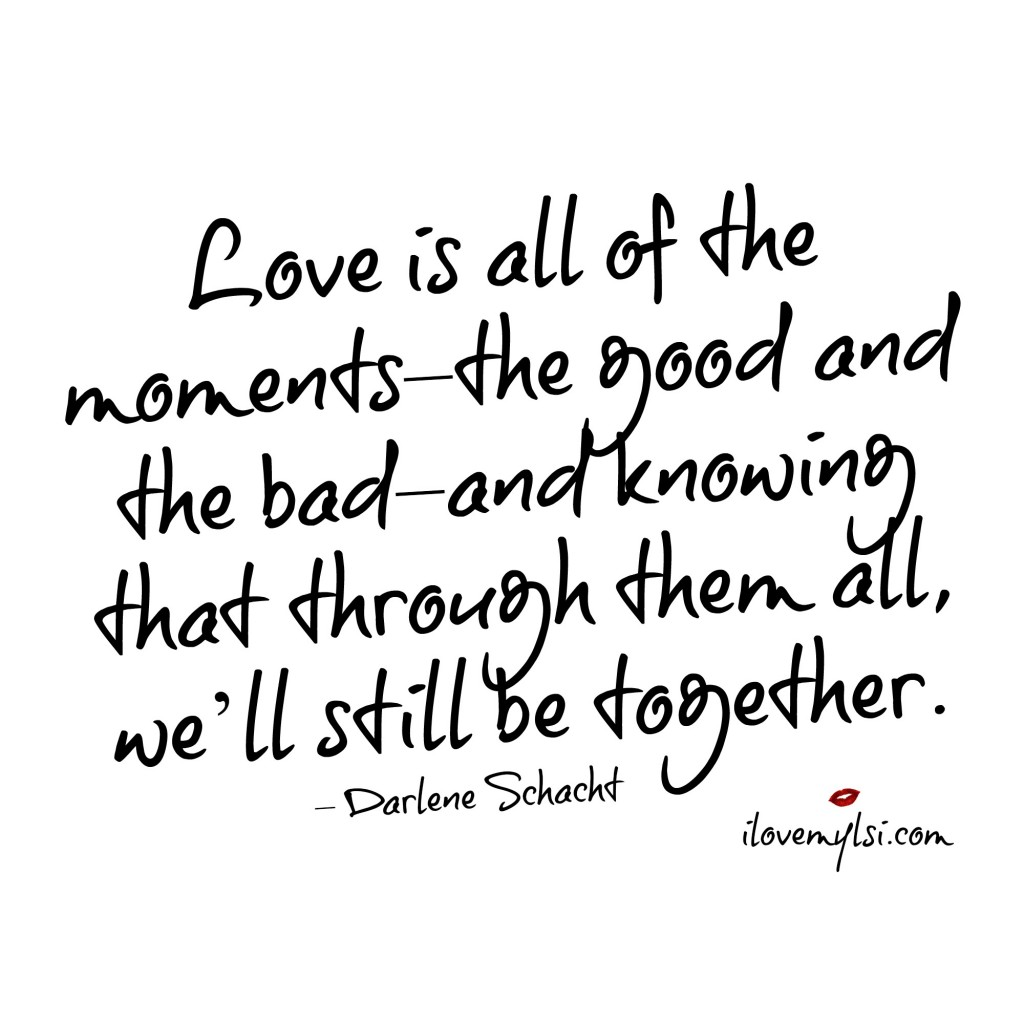 Love is all of the moments