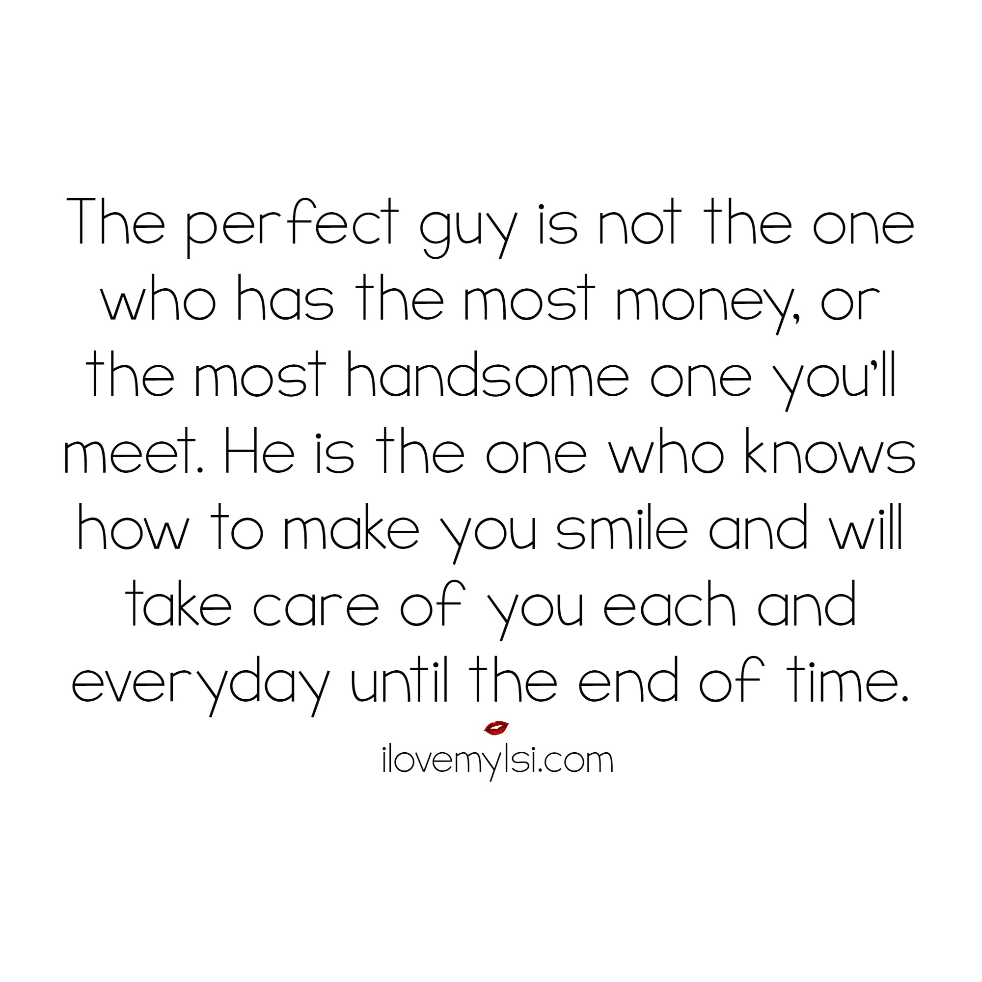 I Love You Quotes: The Perfect Guy