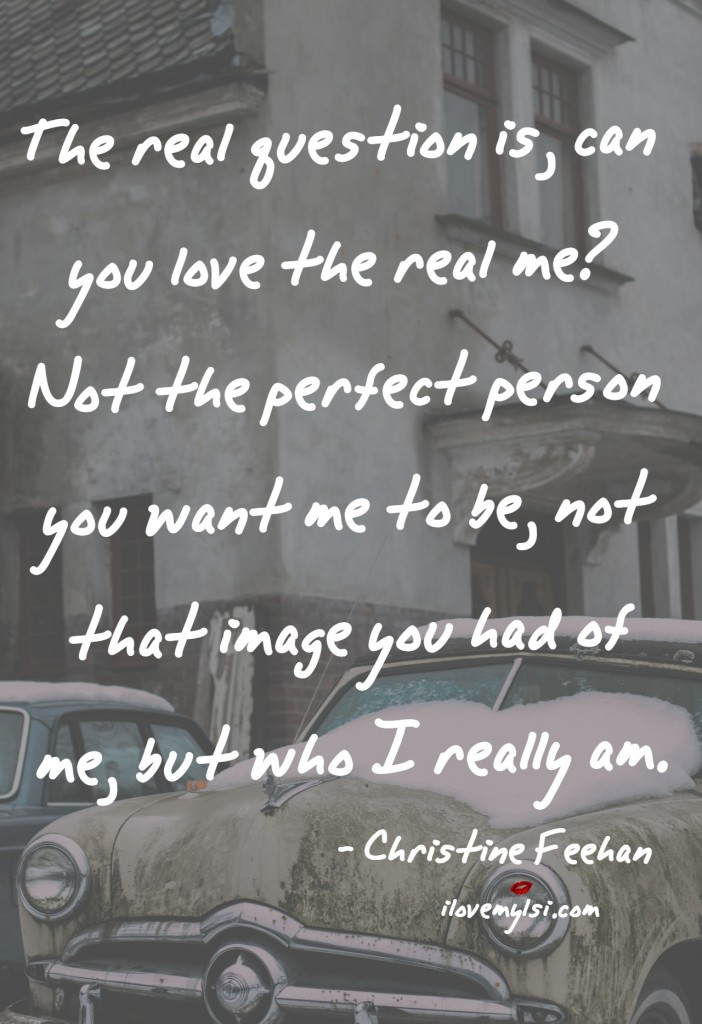 Can you love the real me?