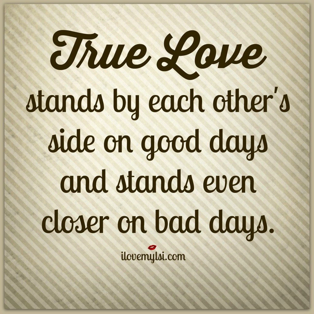 true love stands by each other's side