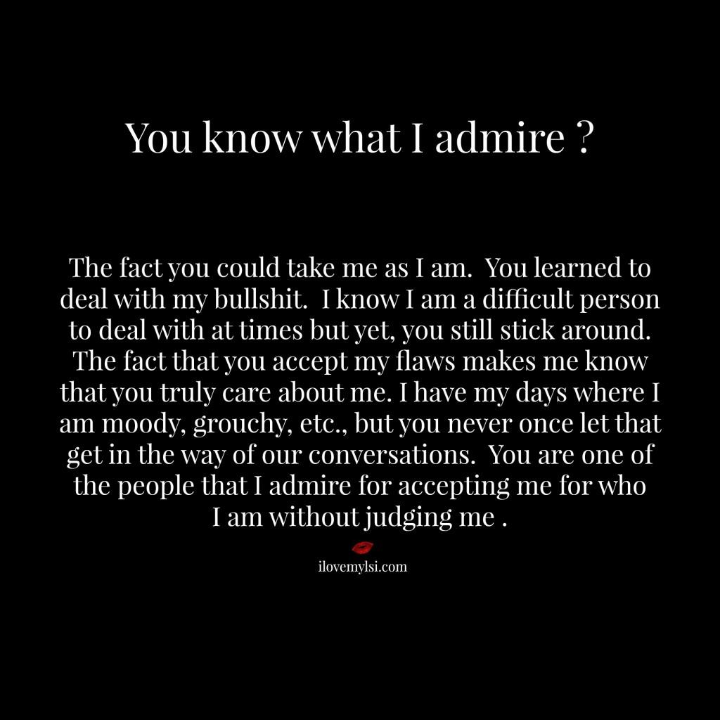 What I admire